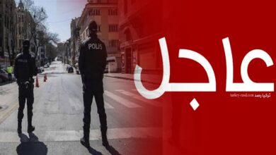 صورة عاجل: ولاية تركية تعلن تمديد القيود لمدة 15 يوماً أخرى