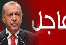 """صورة عاجل: الرئيس"""" أردوغان""""..  تصريحات عاجلة خلال مؤتمر صحفي"""
